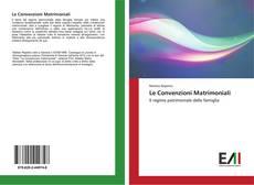 Copertina di Le Convenzioni Matrimoniali