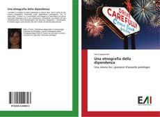 Bookcover of Una etnografia della dipendenza