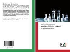 Bookcover of Le Matrici di Correlazione