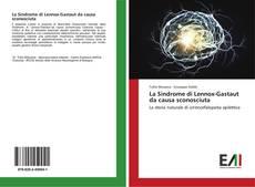 Capa do livro de La Sindrome di Lennox-Gastaut da causa sconosciuta