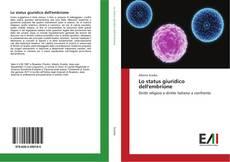 Bookcover of Lo status giuridico dell'embrione
