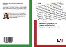 Capa do livro de Strumenti innovativi nel sostegno alle famiglie