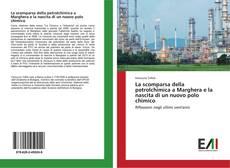 Portada del libro de La scomparsa della petrolchimica a Marghera e la nascita di un nuovo polo chimico