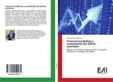 Financial modelling e sostenibilità del debito aziendale kitap kapağı