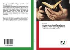 Copertina di L'insegnamento della religione cattolica nella scuola pubblica