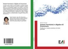 Bookcover of Sistemi Fermionici e Algebre di Grassmann