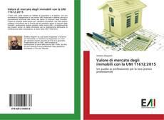 Valore di mercato degli immobili con la UNI 11612:2015 kitap kapağı