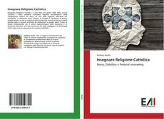 Copertina di Insegnare Religione Cattolica