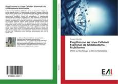Copertina di Pioglitazone su Linee Cellulari Staminali da Glioblastoma Multiforme