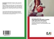 Copertina di PAVIMENTO PELVICO: Studio sulle giocatrici di basket