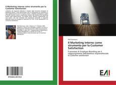 Portada del libro de Il Marketing Interno come strumento per la Customer Satisfaction