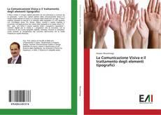 Copertina di La Comunicazione Visiva e il trattamento degli elementi tipografici