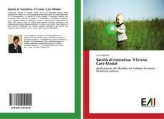 Bookcover of Sanità di iniziativa: il Cronic Care Model