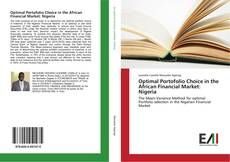 Bookcover of Optimal Portofolio Choice in the African Financial Market: Nigeria