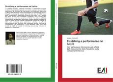Bookcover of Stretching e performance nel calcio