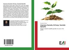 Bookcover of Impresa Sociale, B-Corp, Società Benefit