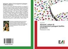 Capa do livro de Alimenti, vettori di microrganismi patogeni biofilm producers