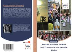 Portada del libro de Art and Activism, Culture and Commentary Across the Globe