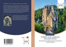 Bookcover of Urbilder in der modernen deutschen Kultur
