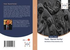 Bookcover of Toxic 'Racial Purity'