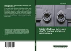 Bookcover of Mieterpflichten, Interessen des Vermieters und deren Absicherung