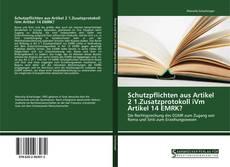 Buchcover von Schutzpflichten aus Artikel 2 1.Zusatzprotokoll iVm Artikel 14 EMRK?