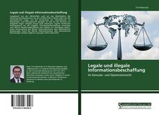Bookcover of Legale und illegale Informationsbeschaffung