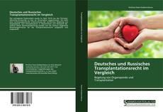 Bookcover of Deutsches und Russisches Transplantationsrecht im Vergleich
