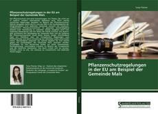 Bookcover of Pflanzenschutzregelungen in der EU am Beispiel der Gemeinde Mals