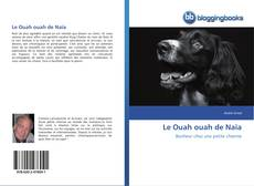 Borítókép a  Le Ouah ouah de Naïa - hoz
