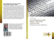 Bookcover of From Bedfordview to Park Station - Tales of the corporate hobo