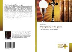 Bookcover of The signatory of the gospel