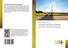 Bookcover of The Holy Spirit Our Comforter