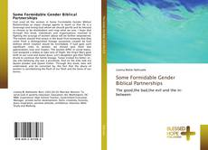 Bookcover of Some Formidable Gender Biblical Partnerships