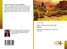 Bookcover of Tales from Jesus' Life and Works