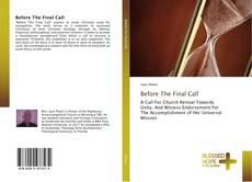 Bookcover of Before The Final Call
