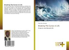 Bookcover of Breaking The Curses in Life
