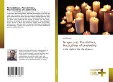 Copertina di Perspectives, Possibilities, Practicalities of Leadership
