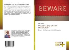 Capa do livro de CHARISMA only OR with CHARACTER?