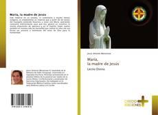 Portada del libro de María, la madre de Jesús