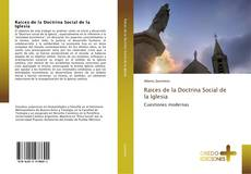 Raices de la Doctrina Social de la Iglesia的封面