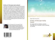Bookcover of Cristo, el Vivo que nunca muere