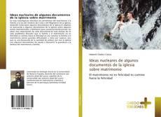 Capa do livro de Ideas nucleares de algunos documentos de la iglesia sobre matrimonio