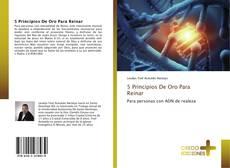 Buchcover von 5 Principios De Oro Para Reinar