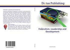 Couverture de Federalism, Leadership and Development