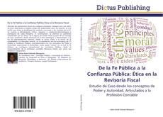 Portada del libro de De la Fe Pública a la Confianza Pública: Ética en la Revisoría Fiscal