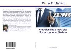 Buchcover von Crowdfunding e Inovação: Um estudo sobre Startups