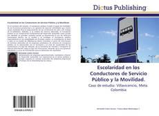 Bookcover of Escolaridad en los Conductores de Servicio Público y la Movilidad.