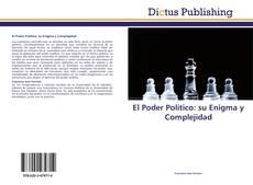 Bookcover of El Poder Político: su Enigma y Complejidad