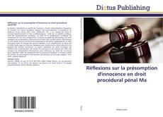 Bookcover of Réflexions sur la présomption d'innocence en droit procédural pénal marocain
